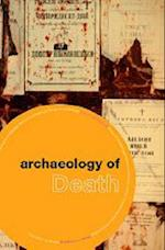 The Archaeology of Death (Themes in Archaeology Series)