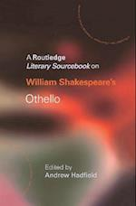 William Shakespeare's Othello (Routledge Guides to Literature)