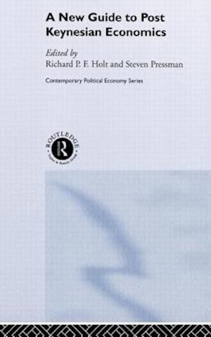 A New Guide to Post-Keynesian Economics