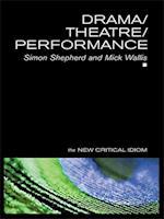 Drama/Theatre/Performance af Mick Wallis, Simon Shepherd