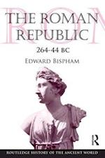 The Roman Republic 264-44 BC (Routledge History of the Ancient World, nr. 1)