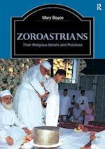Zoroastrians (Library of Religious Beliefs and Practices)