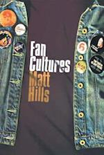 Fan Cultures (Sussex Studies in Culture and Communication)