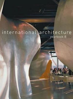 International Architecture Yearbook: No. 8