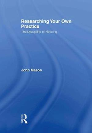 Researching Your Own Practice