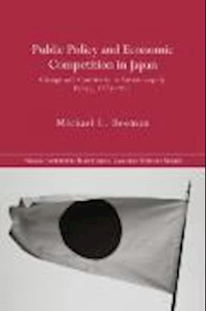 Public Policy and Economic Competition in Japan