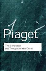 The Language and Thought of the Child (Routledge Classics)