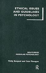 Ethical Issues and Guidelines in Psychology (Routledge Modular Psychology)