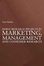 Doing Research Projects in Marketing, Management and Consumer Research