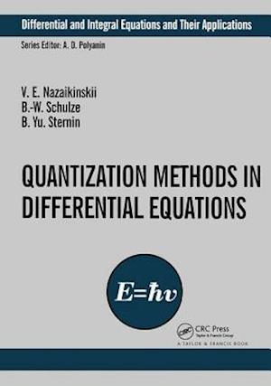 Quantization Methods in the Theory of Differential Equations