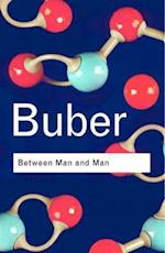 Between Man and Man (Routledge Classics)