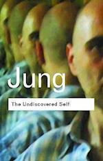 The Undiscovered Self (Routledge Classics)