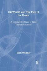 Oil Wealth and the Fate of the Forest