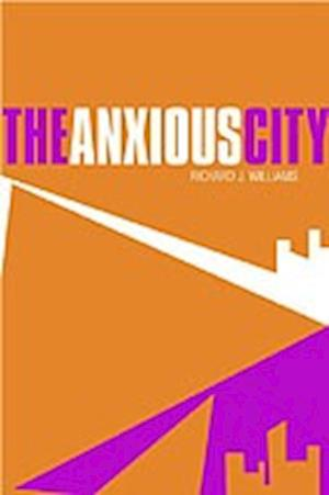 The Anxious City