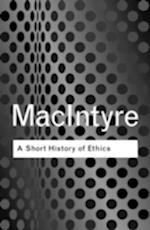 A Short History of Ethics af Alasdair MacIntyre