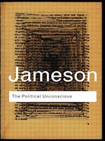 The Political Unconscious (Routledge Classics)