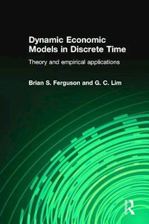 Dynamic Economic Models in Discrete Time : Theory and Empirical Applications