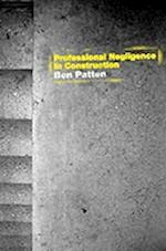 Professional Negligence in Construction (Construction Practice Series)