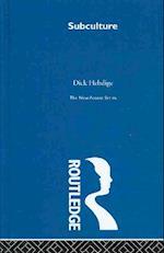 Subculture (Routledge Classics)