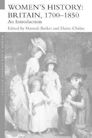 Women's History, Britain 1700-1850 : An Introduction