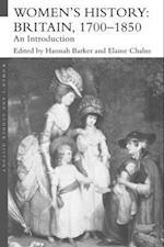 Women's History, Britain 1700-1850 af Hannah Barker, Elaine Chalus