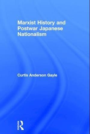 Marxist History and Postwar Japanese Nationalism