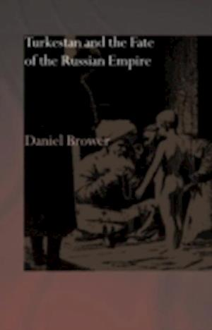 Turkestan and the Fate of the Russian Empire