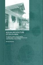 Muslim Architecture of South India (Routledge Studies in South Asia)