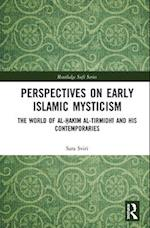 Perspectives on Early Islamic Mysticism (Routledge Sufi Series)