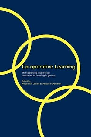 Co-Operative Learning: The Social and Intellectual Outcomes of Learning in Groups