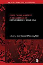 Does China Matter? (The New International Relations)