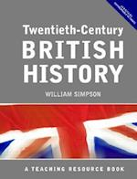 Twentieth Century British History af W. Simpson, William Simpson