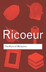 The Rule of Metaphor (Routledge Classics)
