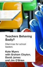 Teachers Behaving Badly?