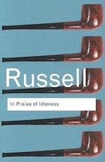 In Praise of Idleness af Bertrand Russell, Anthony Gottlieb