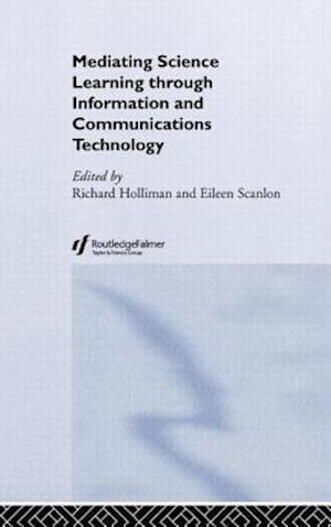 Mediating Science Learning Through Information and Communications Technology