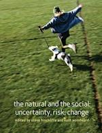 The Natural and the Social (Introduction to the Social Sciences)