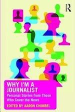 Why I'm a Journalist