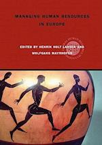 Managing Human Resources in Europe (Global Hrm, nr. 2)
