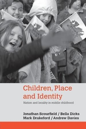 Children, Place and Identity: Nation and Locality in Middle Childhood