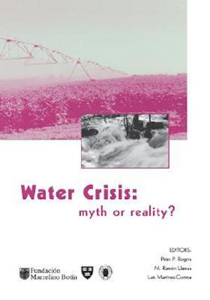 Water Crisis: Myth or Reality?: Marcelino Botin Water Forum 2004