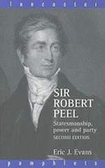 Sir Robert Peel (Lancaster Pamphlets)