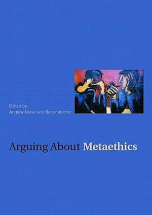 Arguing about Metaethics