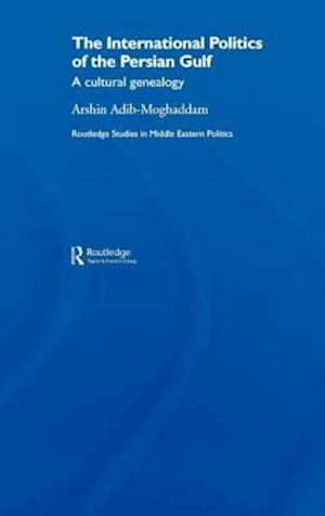 The International Politics of the Persian Gulf