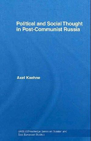 Political and Social Thought in Post-Communist Russia