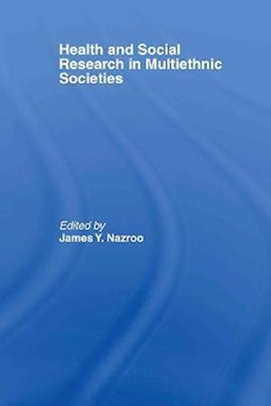 Health and Social Research in Multicultural Societies