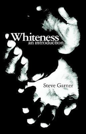 Whiteness : An Introduction