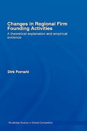 Changes in Regional Firm Founding Activities