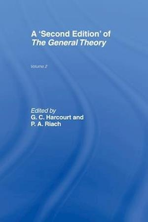 A Second Edition of The General Theory : Volume 2 Overview, Extensions, Method and New Developments