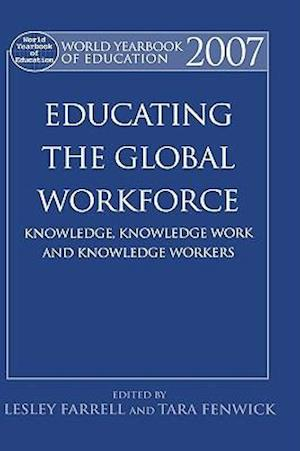 World Yearbook of Education: Educating the Global Workforce